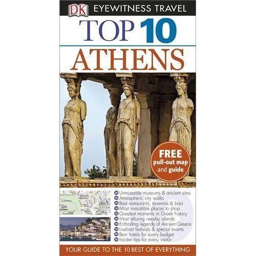 DK Eyewitness Top 10 Travel Guide: Athens