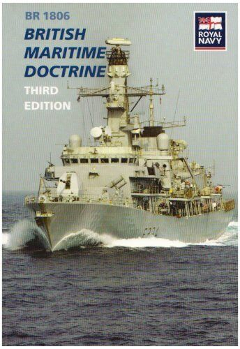 British Maritime Doctrine By Great Britain: Ministry of Defence