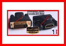 Adaptateur DVI Mâle vers HDMI Femelle PC TV ECRAN LCD LED 3D Dreambox HD Câble