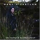 Mary McPartlan - Holland Handkerchief (2004)