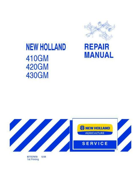 NEW HOLLAND 410GM,420GM,430GM FLEX WING FINISH MOWER SERVICE MANUAL