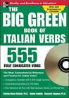 Big Green Book of Italian Verbs: 555 Fully Conjugated Verbs by Daniel Franklin, Katrien Maes-Christie, Riccarda Saggese (Mixed media product, 2007)