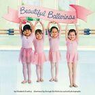 Beautiful Ballerinas by Elizabeth Dombey (Paperback / softback, 2014)