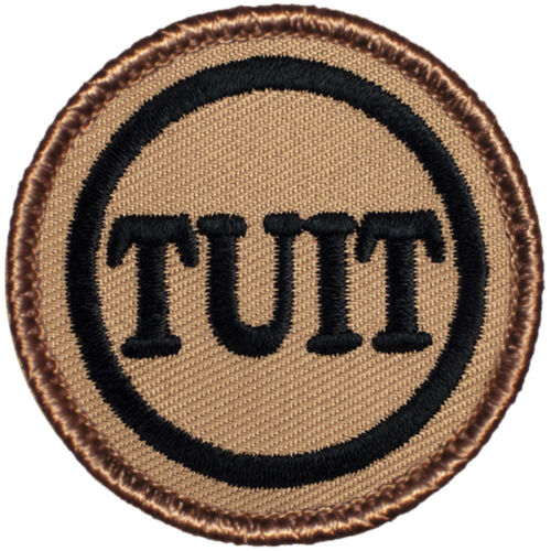 "#546 - Round TUIT Patrol! /""get around to it/"" Boy Scout Patches C/'mon"