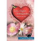 Love Patience and Understanding - Words From The Heart 9781452007007 Pangalos