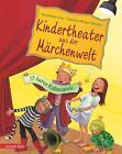 Kindertheater aus der Märchenwelt von Bastian Lins (2014, Gebundene Ausgabe)