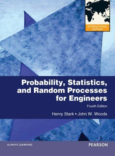 Probability Statistics And Random Processes For Engineers 4th