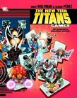 The New Teen Titan - Games by Marv Wolfman and George Perez (2013, Paperback)