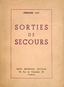 Fernand-Lot-Sorties-de-Secours-1939-Poesie-Envoi-signe-de-l-039-auteur