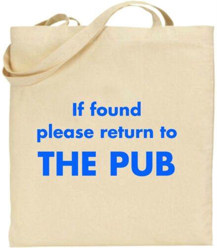 If Found Please Return To The Pub Large Cotton Tote Shopping Bag Present Fun