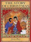 The Story of Christmas by Jane Ray (Paperback, 1994)