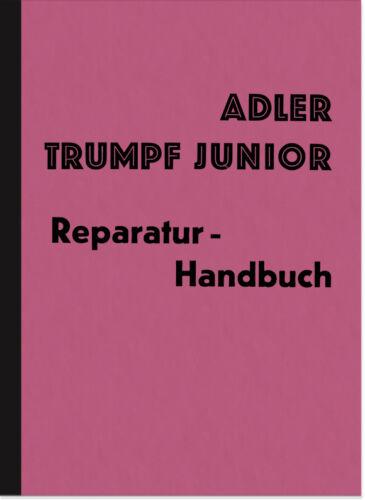 Adler Trumpf Junior 1G Reparaturanleitung Werkstatthandbuch Repair ...