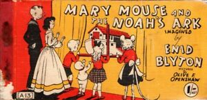 ENID-BLYTON-MARY-MOUSE-AND-THE-NOAH-039-S-ARK-1ST-FIRST-EDITION-1953-RARE