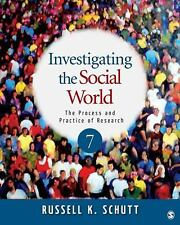 Investigating the Social World: The Process and Practice of Research, 7th...