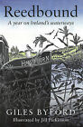 Reedbound: A Year on Ireland's Waterways by Giles Byford (Hardback, 2015)