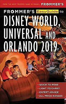 Frommers EasyGuide to Disney World, Universal and Orlando 2015
