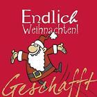 Geschafft! Endlich Weihnachten! von Michael Kernbach (2014, Gebundene Ausgabe)