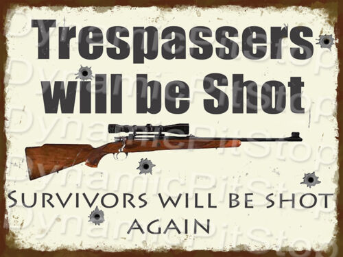 30x40cm Trespassers Will Be Shot Rustic Tin Sign or Decal