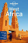 Lonely Planet West Africa by Lonely Planet, Vanessa Wruble, Tom Masters, Jean-Bernard Carillet, Emilie Filou, Caroline Sieg, Anja Mutic, Paul Clammer, Kate Thomas, Anthony Ham (Paperback, 2013)