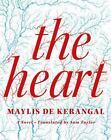 The Heart : A Novel by Maylis de Kerangal (2016, Hardcover)