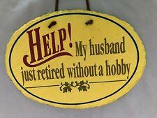 Highland Graphic Sign A Retired Husband for sale online | eBay
