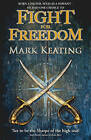Fight for Freedom by Mark Keating (Paperback, 2010)