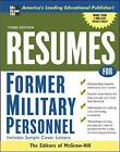 Resumes for Former Military Personnel by McGraw-Hill Education - Europe (Paperback, 2006)