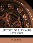 History of England, 1640-1660 by James Davies (Paperback / softback, 2009)