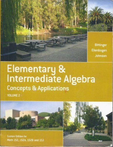 Elementary Intermediate Algebra Concepts And Application Marvin L Bittinger
