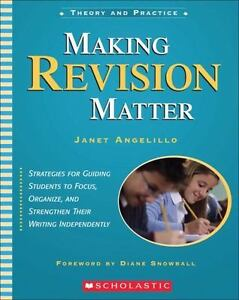 Making-Revision-Matter-Theory-and-Practice-by-Angelillo-Janet