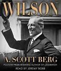 Wilson by A Scott Berg (CD-Audio, 2013)