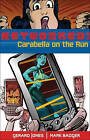Networked: Carabella on the Run by Gerard Jones, Mark Badger (Paperback, 2010)