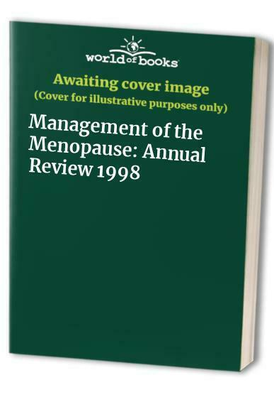 Management of the Menopause: Annual Review 1998 Hardback Book The Fast Free