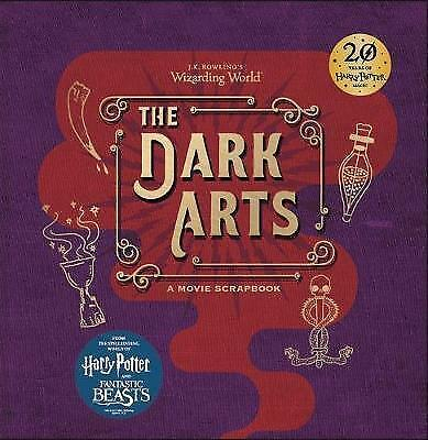 J.K. Rowling's Wizarding World - The Dark Arts: A Movie Scrapbook by Warner...
