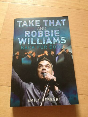1 of 1 - EMILY HERBERT, TAKE THAT AND ROBBIE WILLIAMS. BACK FOR GOOD