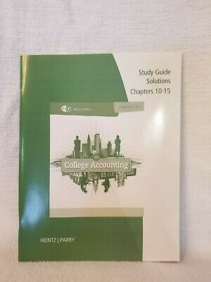 College Accounting 21e By Heintz Parry Study Guide Solutions Chapters 10 15 9781285059402 EBay