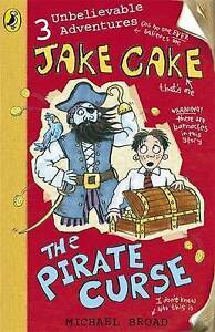 Jake-Cake-The-Pirate-Curse-by-Michael-Broad-Acceptable-Used-Book-Paperback-F
