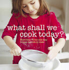 What Shall We Cook Today? by Ryland, Peters & Small Ltd (Paperback, 2011)