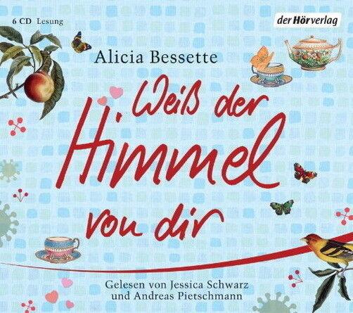 Hörbuch Alicia Bessette Weiß der Himmel von Dir (J. Schwarz, A: Pietschmann)