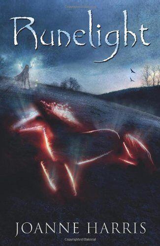 Runelight By Joanne Harris. 9780857530813