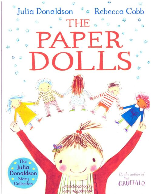 Julia Donaldson Story Book - THE PAPER DOLLS - NEW - 2019