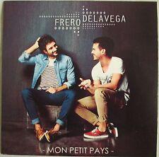 "FRERO DELAVEGA - CD SINGLE PROMO ""MON PETIT PAYS"""