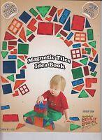 Award Winning Magnetic Tiles Idea Book Stick N Stack 36 Full Color Over 110