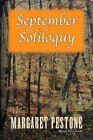 September Soliloquy 9781425760076 by Margaret Pestone Paperback