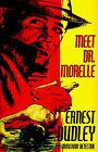 Meet Dr. Morelle by Ernest Dudley (Paperback / softback, 2003)