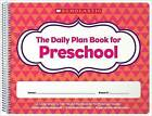 Daily Plan Book for Preschool (2nd Edition) by Scholastic (Paperback / softback, 2016)