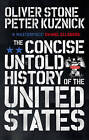 The Concise Untold History of the United States by Oliver Stone, Peter Kuznick (Paperback, 2015)