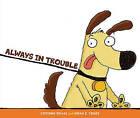 Always in Trouble by Corinne Demas (Paperback, 2010)