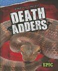 Death Adders by Davy Sweazey (Hardback, 2014)