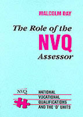 1 of 1 - The Role of the NVQ Assessor: National Vocational Qualifications and the 'D' Uni